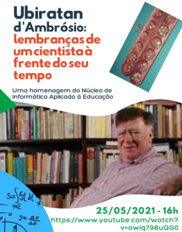 Cartaz divulgando convite para a live no YouTube em homenagem ao Prof. Ubiratan d'Ambrósio